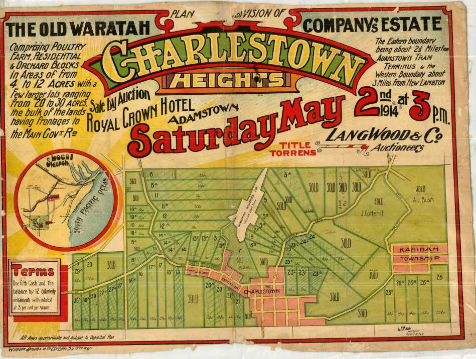 Charlestown: Planned subdivision of the old Waratah Company's estate Charlestown Heights. Sale by auction Royal Crown Hotel, Adamstown Heights Saturday, May 2nd 1914